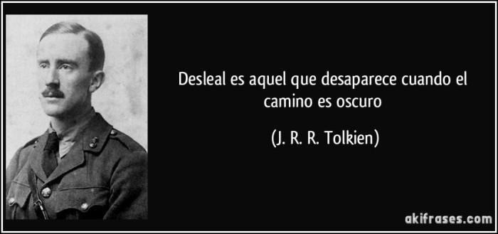 frase-desleal-es-aquel-que-desaparece-cuando-el-camino-es-oscuro-j-r-r-tolkien-132262